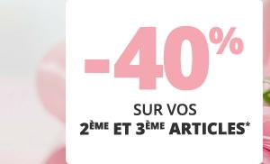 -40% sur vos 2ème et 3ème articles